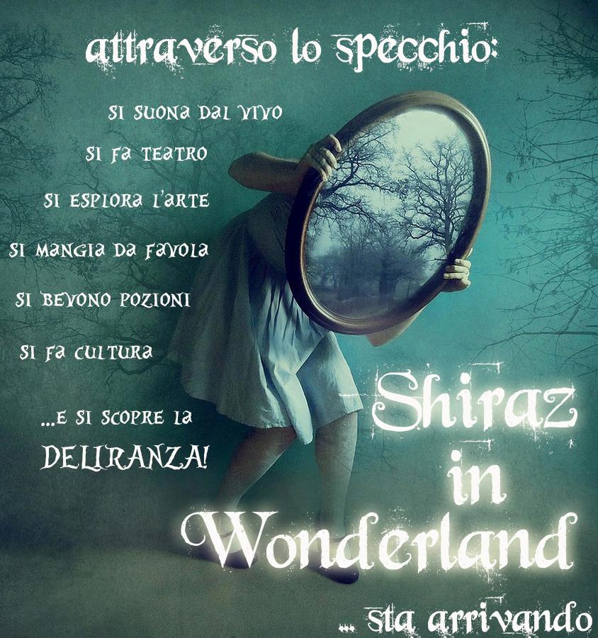 attraverso lo specchio - Shiraz